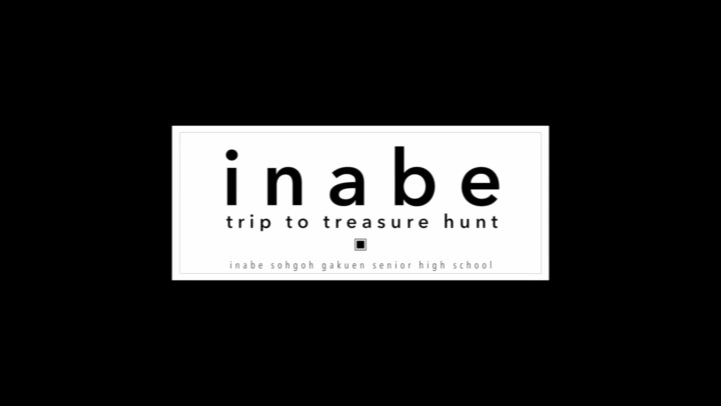 Inabe trip to treasure hunt